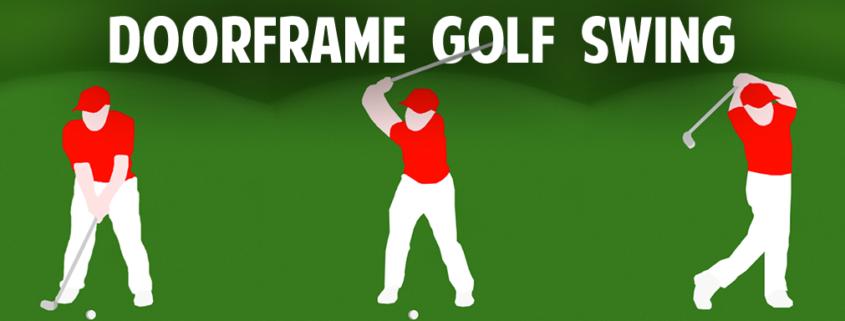 doorframe golf swing